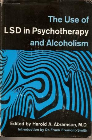 Portada del libro The Use of LSD in Psychotherapy and Alcoholism