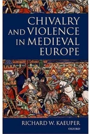 Book cover Chivalry and violence in medieval europe