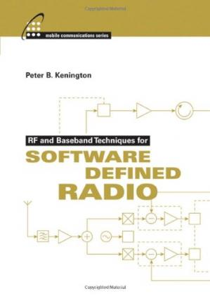 Book cover RF and Baseband Techniques for Software Defined Radio