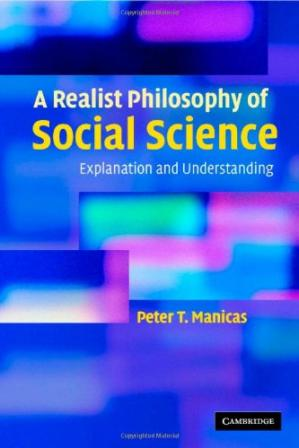 Book cover A Realist Philosophy of Social Science: Explanation and Understanding