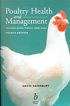 Book cover Poultry health and management : chicken, turkey, ducks, geese, and quail