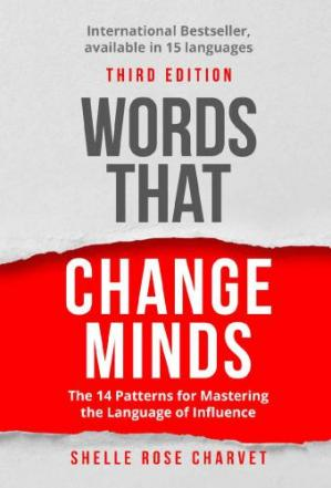 Book cover Words That Change Minds: The 14 Patterns for Mastering the Language of Influence