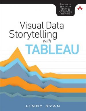 Book cover Visual Data Storytelling with Tableau