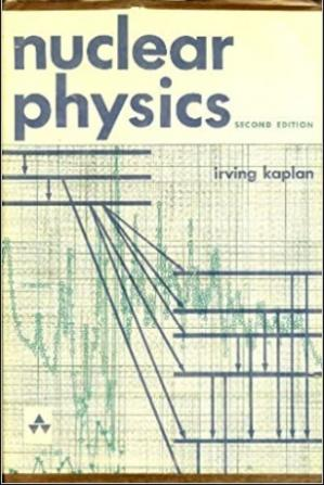 Book cover Nuclear Physics (Addison-Wesley Series in Nuclear Science and Engineering)