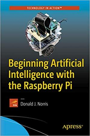 Обложка книги Beginning Artificial Intelligence with the Raspberry Pi