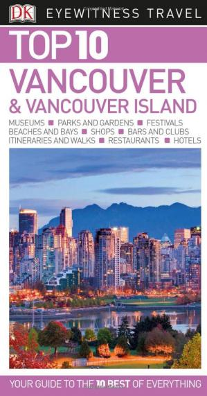 Book cover Top 10 Vancouver and Vancouver Island