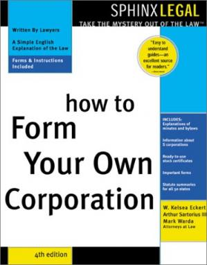 Book cover How to Form Your Own Corporation (Legal Survival Guides)