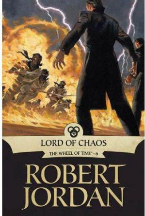 表紙 Jordan, Robert - Wheel Of Time 06 - Lord of Chaos