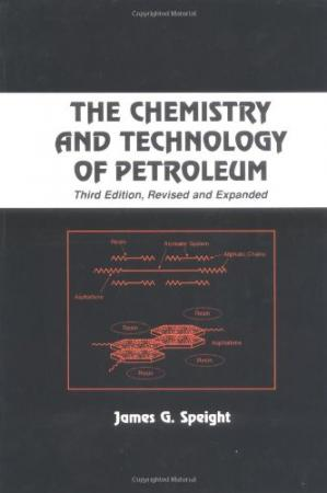 Portada del libro The Chemistry and Technology of Petroleum