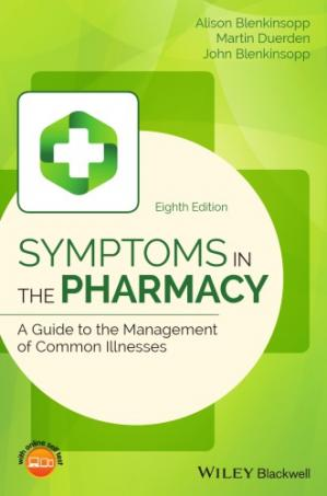 Book cover Symptoms in the Pharmacy: A Guide to the Management of Common Illnesses