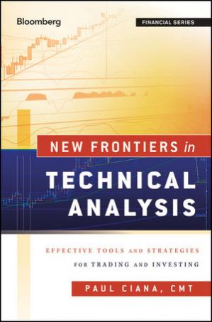 Book cover New Frontiers in Technical Analysis: Effective Tools and Strategies for Trading and Investing