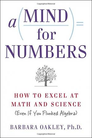 Okładka książki A Mind For Numbers: How to Excel at Math and Science (Even if You Flunked Algebra)