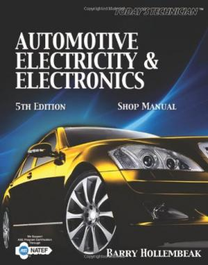 Book cover Today's Technician: Automotive Electricity and Electronics Classroom and Shop Manual Pack (Today's Technician: Automotive Electricity & Electronics)