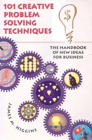 Kulit buku 101 Creative Problem Solving Techniques: The Handbook of New Ideas for Business