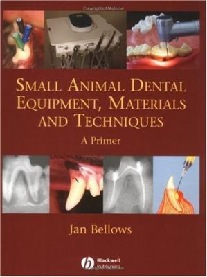 A capa do livro Small Animal Dental Equipment, Materials and Techniques: A Primer