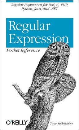 Buchdeckel Regular Expression Pocket Reference: Regular Expressions for Perl, Ruby, PHP, Python, C, Java and .NET