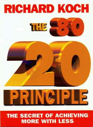Kitabın üzlüyü The 80/20 Principle: The Secret of Achieving More With Less