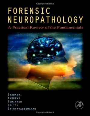 Обкладинка книги Forensic Neuropathology  - A Practical Review of the Fundamentals