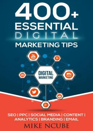 Обкладинка книги 400+ Essential Digital Marketing Tips for Your Business