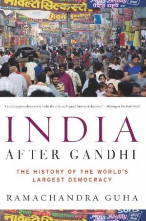 Buchdeckel India After Gandhi: The History of the World's Largest Democracy