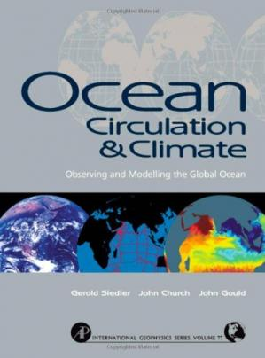 Copertina Ocean Circulation and Climate: Observing and Modelling the Global Ocean