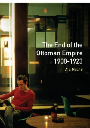 Copertina The End of the Ottoman Empire, 1908-1923
