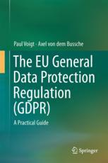 Book cover The EU General Data Protection Regulation (GDPR): A Practical Guide