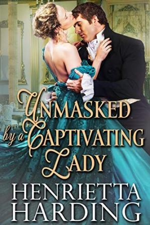 Book cover Unmasked by a Captivating Lady