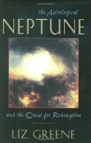 Buchdeckel The Astrological Neptune and the Quest for Redemption