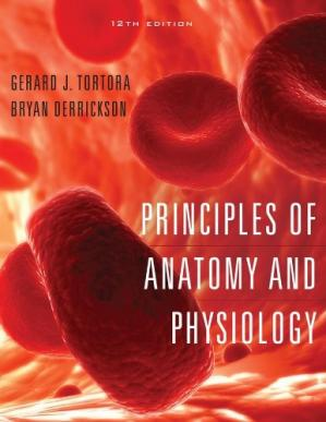 Book cover Principles of Anatomy and Physiology [With A Brief Atlas of the Skeleton, Surface Anatomy,]
