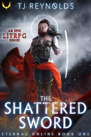 Book cover Shattered Sword: A LitRPG Adventure (Eternal Online Book 1)