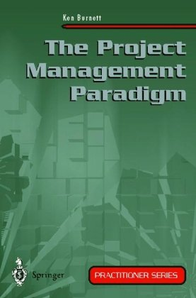 A capa do livro The Project Management Paradigm (Practitioner Series)