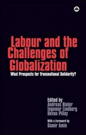 Copertina Labour and the Challenges of Globalization: What Prospects for Transnational Solidarity?