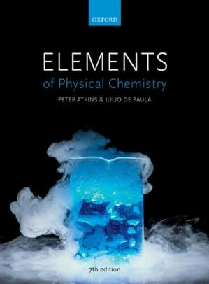 Book cover Elements of physical chemistry Julio De Paula, Peter William Atkins, (Expert in physical chemistry) David Smith 007th edition