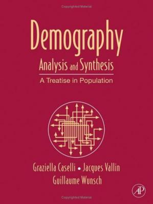 Buchdeckel Demography: Analysis and Synthesis, Four Volume Set, Volume 1-4: A Treatise in Population