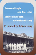 Kulit buku Between People and Statistics: Essays on Modern Indonesian History Presented to P. Creutzberg
