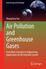 Couverture du livre Air Pollution and Greenhouse Gases: From Basic Concepts to Engineering Applications for Air Emission Control