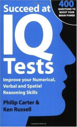 বইয়ের কভার Succeed at IQ Tests: Improve Your Numerical, Verbal and Spatial Reasoning Skills