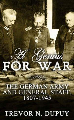 Book cover A Genius For War.  The German Army and General Staff, 1807-1945