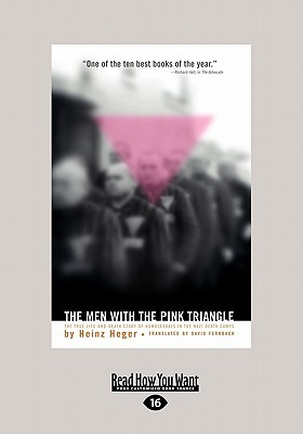 Book cover The Men with the Pink Triangle: The True, Life-And-Death Story of Homosexuals in the Nazi Death Camps