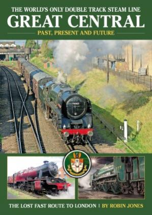 Book cover Great Central: The World's Only Double Track Steam Line