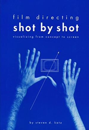 Book cover Film Directing Shot by Shot: Visualizing from Concept to Screen