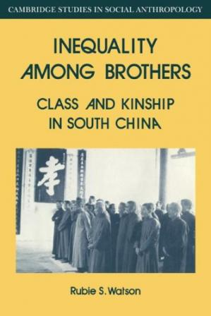 Portada del libro Inequality Among Brothers: Class and Kinship in South China