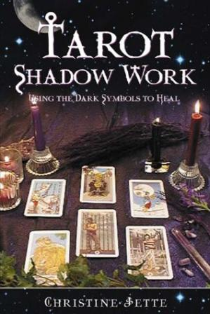 Обложка книги Tarot Shadow Work: Using the Dark Symbols to Heal