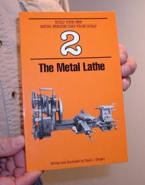 Обкладинка книги The Metal Lathe (Build Your Own Metal Working Shop from Scrap  Book 2)