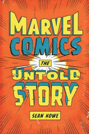 Book cover Marvel Comics- The Untold Story