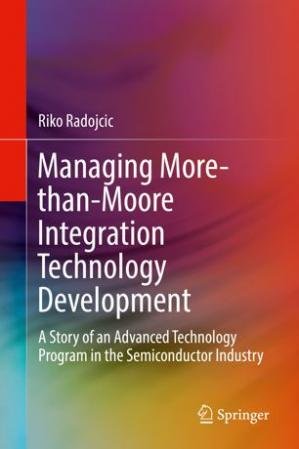 Book cover Managing More-than-Moore Integration Technology Development