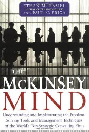 A capa do livro The McKinsey Mind: Understanding and Implementing the Problem-Solving Tools and Management Techniques of the World's Top Strategic Consulting Firm