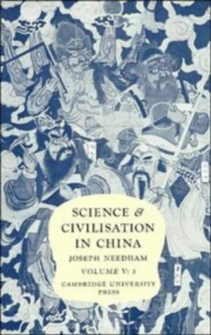 Book cover Science and Civilisation in China. Volume 5: Chemistry and Chemical Technology: Part 3: Spagyrical Discovery and Invention: Historical Survey, from Cinnabar Elixirs to Synthetic Insulin