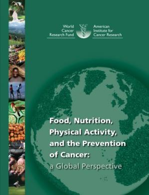 Couverture du livre Food, Nutrition, Physical Activity, and the Prevention of Cancer: A Global Perspective